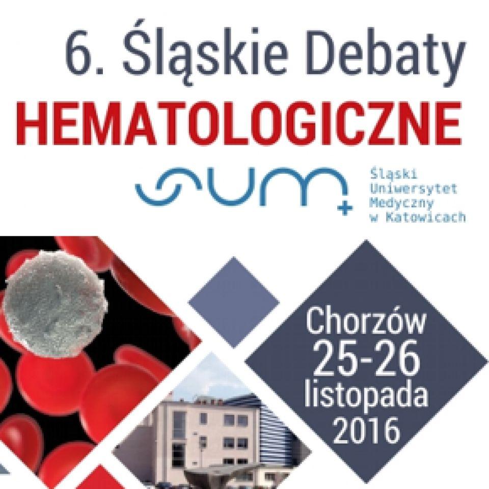 6. Śląskie Debaty hematologiczne